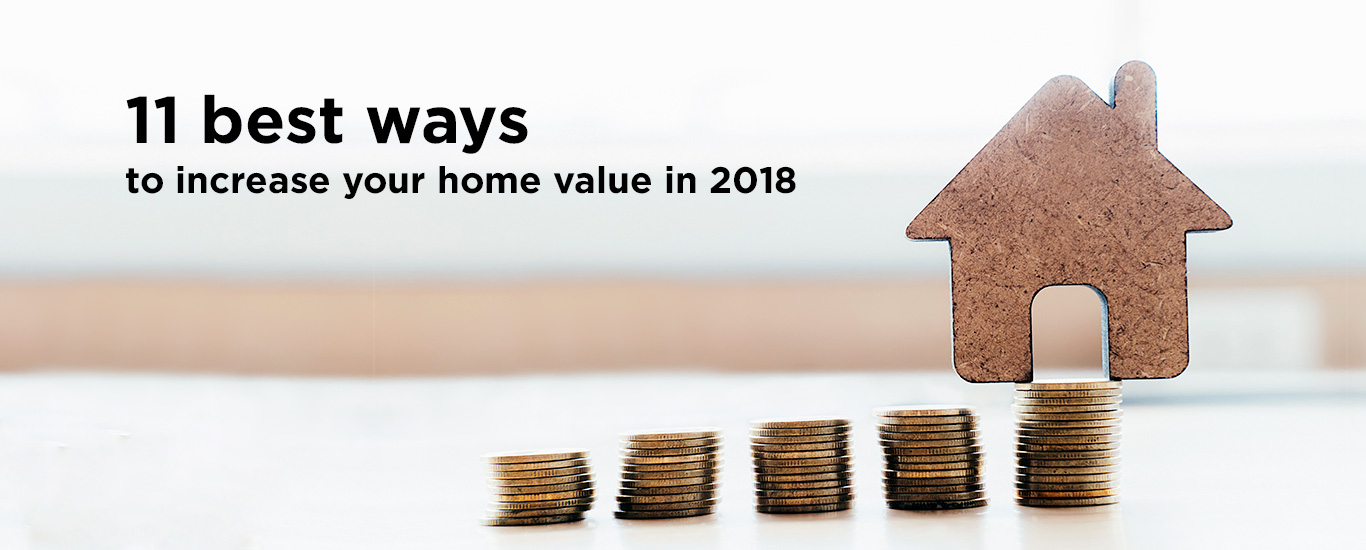 11 best ways to increase home value in 2018 pvs builders for How to increase your home value