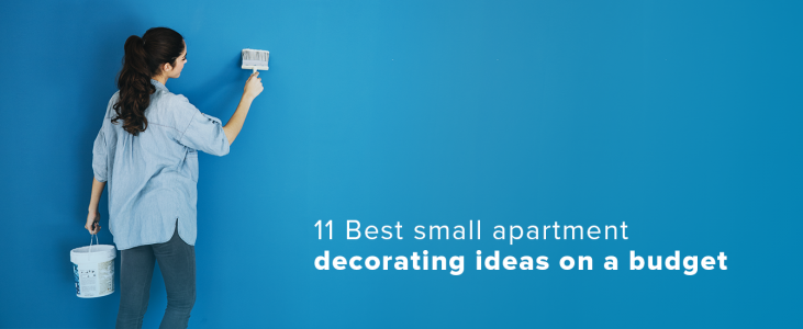 11 Best Small Apartment Decorating Ideas On A Budget