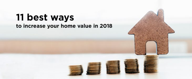 11 Best Ways To Increase Your Home Value In 2018