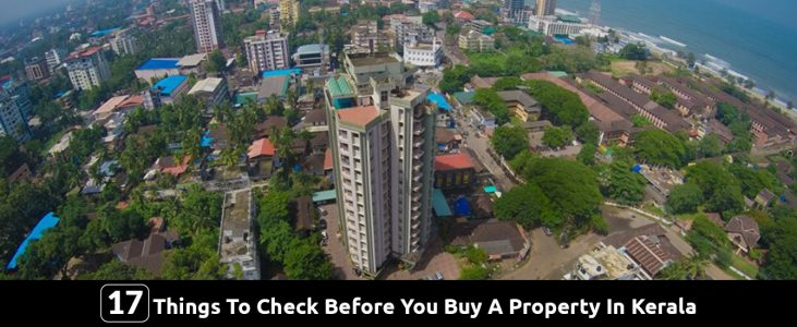 17 Things To Check Before You Buy A Property In Kerala