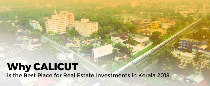 Why CALICUT is the Best Place for Real Estate Investments in Kerala 2018