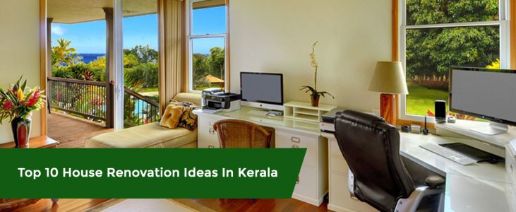 Top 10 House Renovation Ideas In Kerala