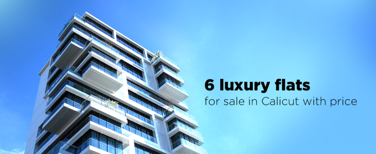 6 Luxury Flats For Sale In Calicut With Price