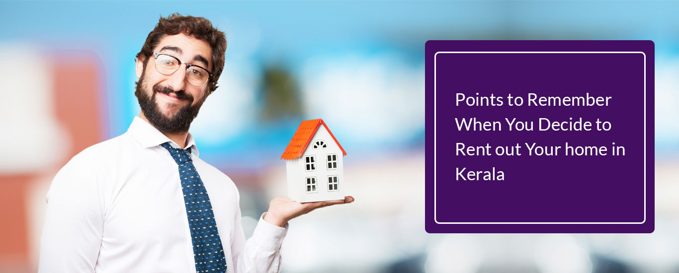 Points-to-Remember-When-You-Decide-to-Rent-out-Your-home-in-Kerala