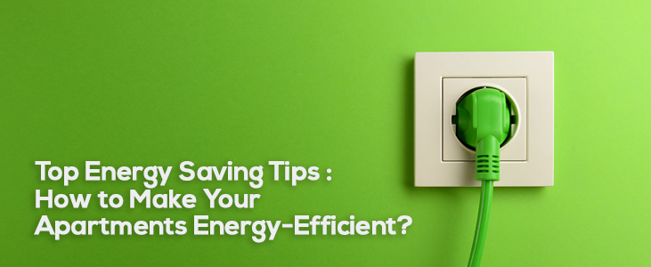 Energy Saving Tips For Apartments