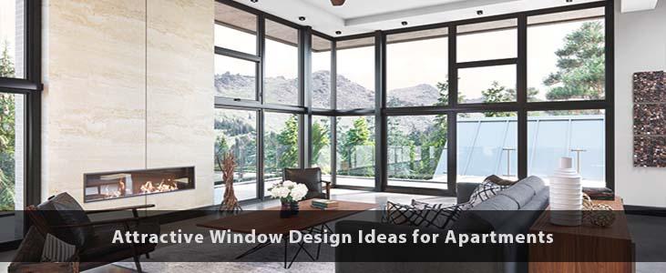 Attractive Window Design Ideas for Apartments