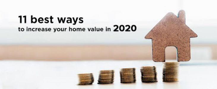 11 Best Ways To Increase Your Home Value In 2020