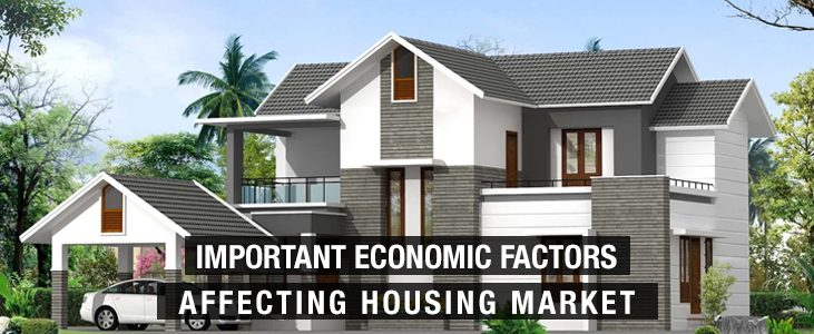 Important Economic Factors Affecting Housing Market