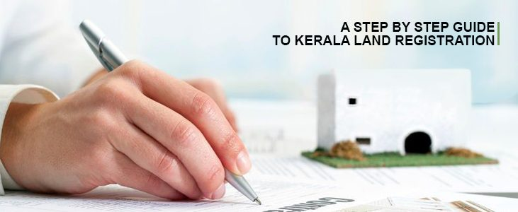 A Step By Step Guide To Kerala Land Registration