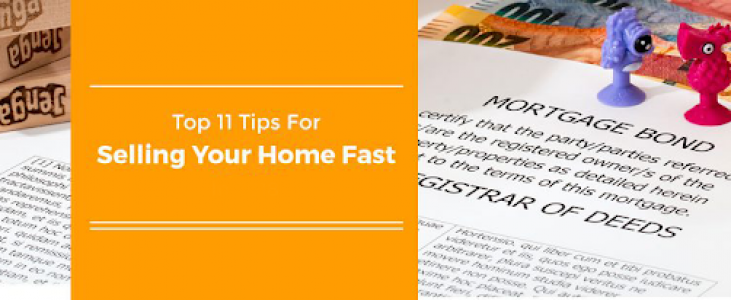 Top 11 Tips For Selling Your Home Fast