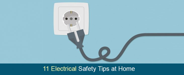 Top11 Electrical Safety Tips At Home – A Complete Guide