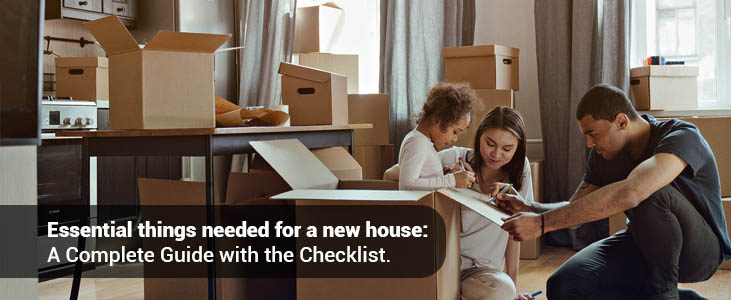 Things You Need for a New House: A Complete Guide with the Checklist
