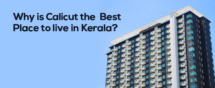 Why is Calicut the Best Place to Live in Kerala?
